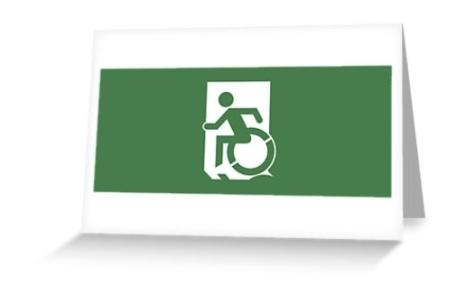 Accessible Means of Egress Icon Exit Sign Wheelchair Wheelie Running Man Symbol by Lee Wilson PWD Disability Emergency Evacuation Greeting Card 12