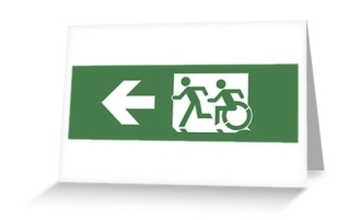Accessible Means of Egress Icon Exit Sign Wheelchair Wheelie Running Man Symbol by Lee Wilson PWD Disability Emergency Evacuation Greeting Card 4