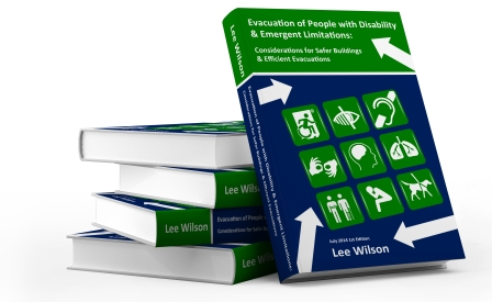 Evacuation of People with Disability and Emergent Limitations Guide, by Lee Wilson