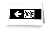 Accessible Means of Egress Icon Exit Sign Wheelchair Wheelie Running Man Symbol by Lee Wilson PWD Disability Emergency Evacuation Greeting Card 109
