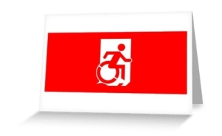 Accessible Means of Egress Icon Exit Sign Wheelchair Wheelie Running Man Symbol by Lee Wilson PWD Disability Emergency Evacuation Greeting Card 124
