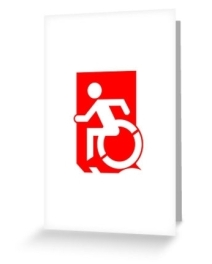 Accessible Means of Egress Icon Exit Sign Wheelchair Wheelie Running Man Symbol by Lee Wilson PWD Disability Emergency Evacuation Greeting Card 28