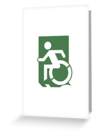 Accessible Means of Egress Icon Exit Sign Wheelchair Wheelie Running Man Symbol by Lee Wilson PWD Disability Emergency Evacuation Greeting Card 30