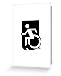 Accessible Means of Egress Icon Exit Sign Wheelchair Wheelie Running Man Symbol by Lee Wilson PWD Disability Emergency Evacuation Greeting Card 32