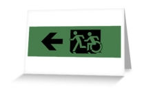Accessible Means of Egress Icon Exit Sign Wheelchair Wheelie Running Man Symbol by Lee Wilson PWD Disability Emergency Evacuation Greeting Card 57