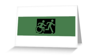 Accessible Means of Egress Icon Exit Sign Wheelchair Wheelie Running Man Symbol by Lee Wilson PWD Disability Emergency Evacuation Greeting Card 59