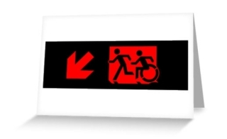 Accessible Means of Egress Icon Exit Sign Wheelchair Wheelie Running Man Symbol by Lee Wilson PWD Disability Emergency Evacuation Greeting Card 81