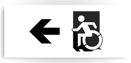 Accessible Means of Egress Icon Exit Sign Wheelchair Wheelie Running Man Symbol by Lee Wilson PWD Disability Emergency Evacuation Metal Printed 49